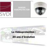 La vidéoprotection : 20 ans d'évolution